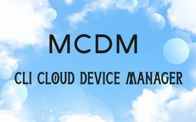 Announcing CLI's MCDM Cloud Base Management Tool